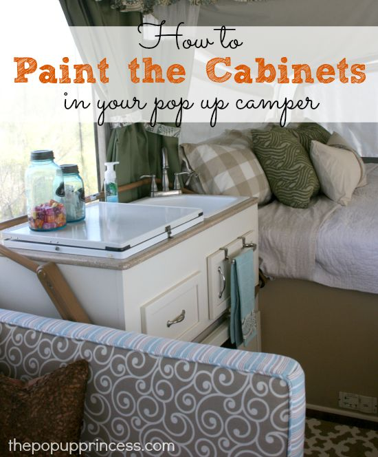 How to Paint the Cabinets in Your Pop Up Camper