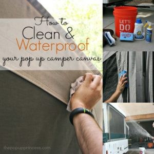 Cleaning & Waterproofing Pop Up Camper Canvas