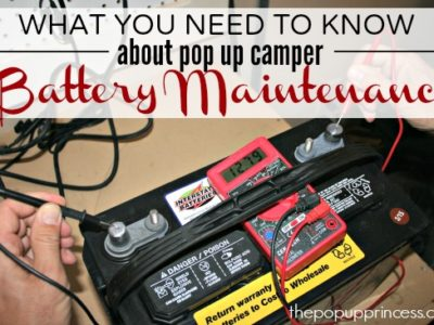 Pop Up Camper Battery Maintenance