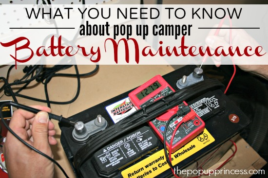 Pop Up Camper Battery Maintenance - The Pop Up Princess