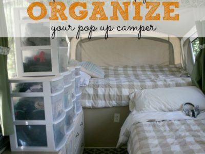 How We Organize Our Pop Up Camper