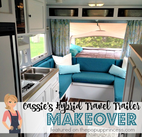 Cassie S Hybrid Travel Trailer Makeover The Pop Up Princess
