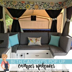 Beth Cassidy's Pop Up Camper Makeover