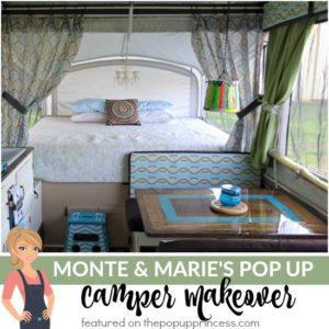 Monte & Marie's Pop Up Camper Makeover