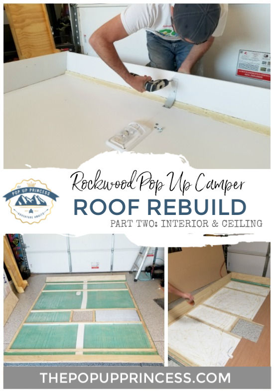 Rockwood Pop Up Camper Roof Rebuild Interior Amp Ceiling